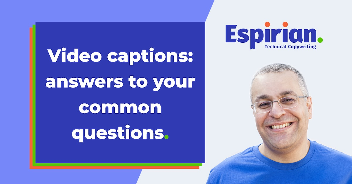 Video captions: answers to common questions