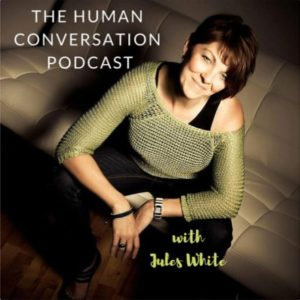 The Human Conversation podcast episode 46